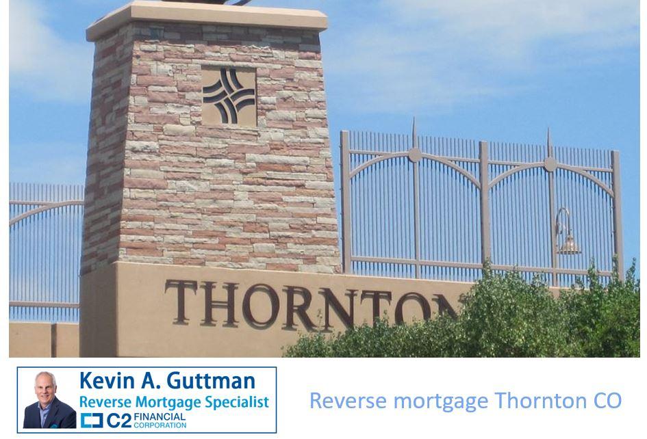 Reverse mortgage Thorton CO - Kevin A. Guttman